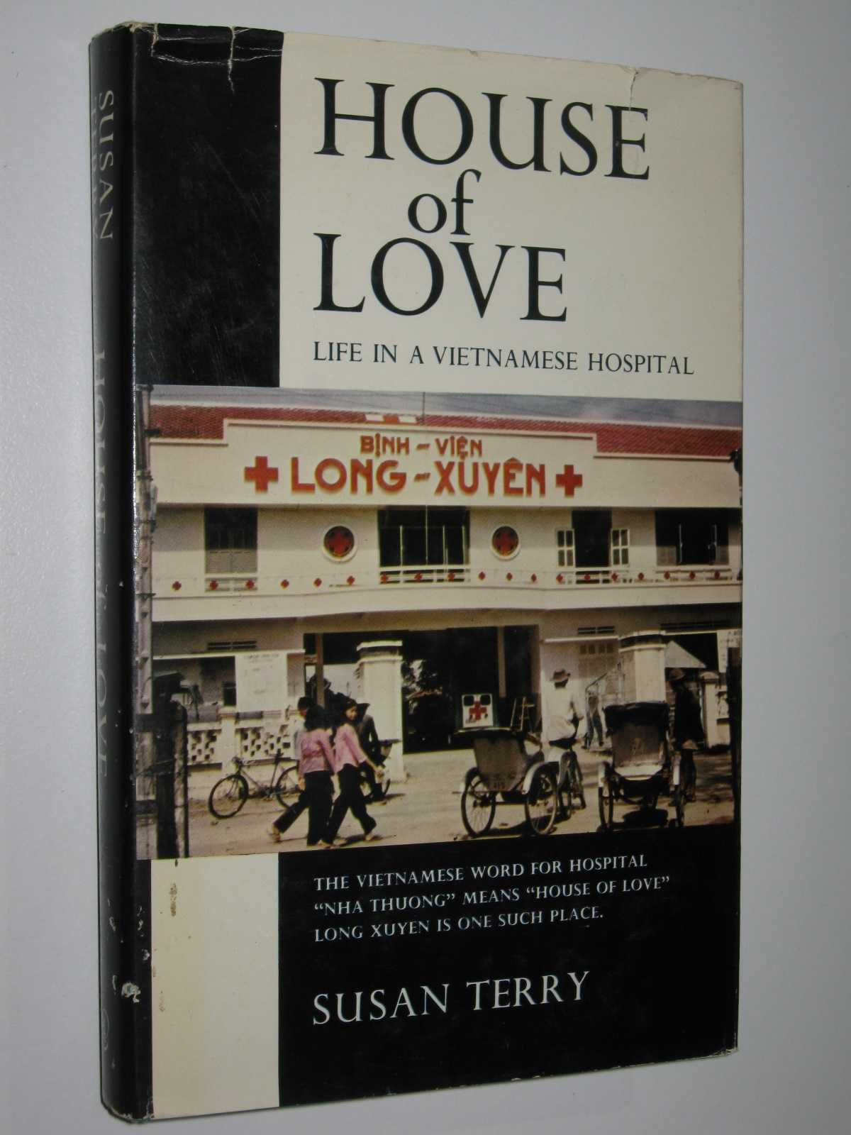 Image for House of Love : Life in a Vietnamese Hospital
