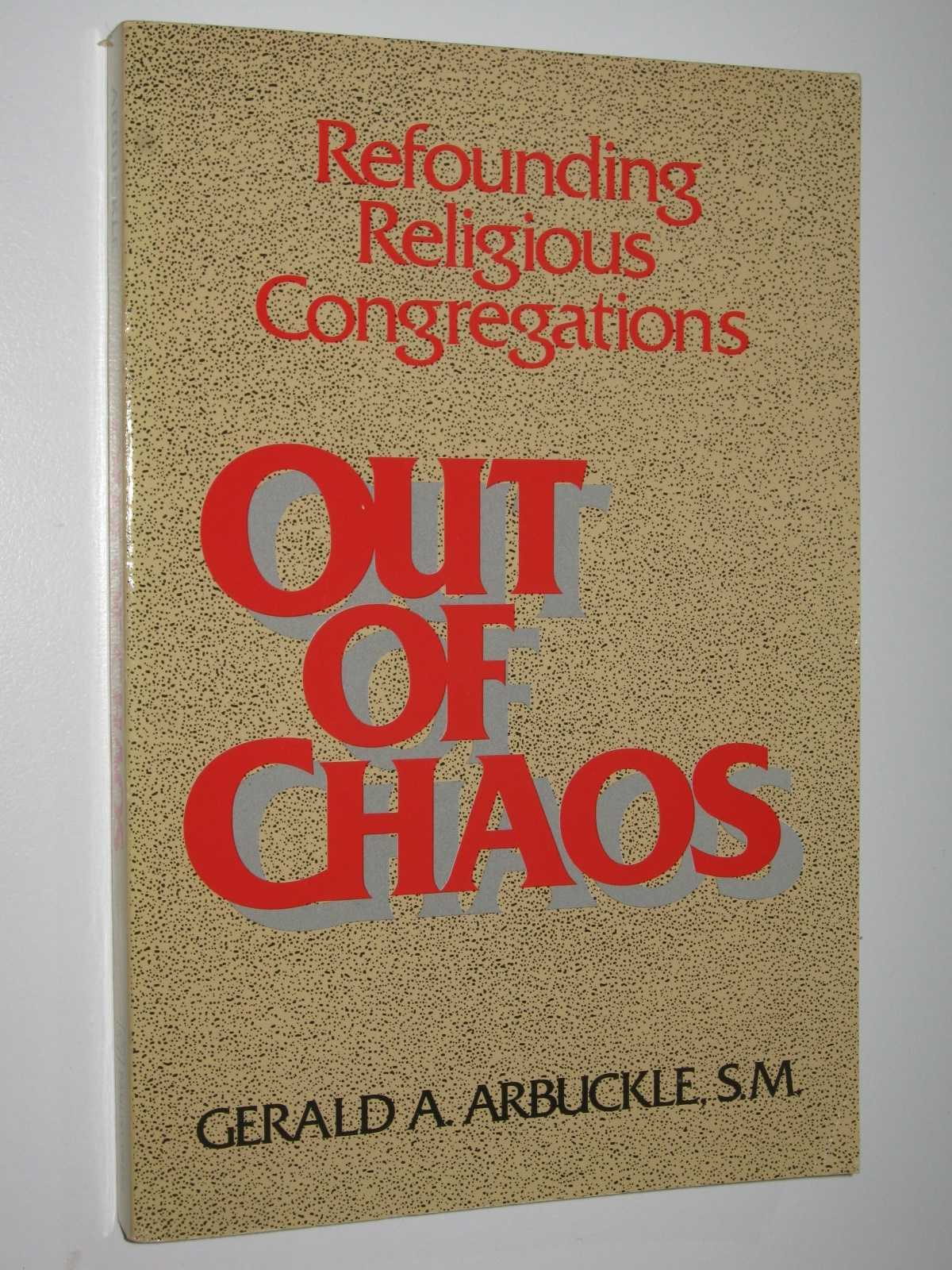 Image for Out of Chaos : Refounding Religious Congregations