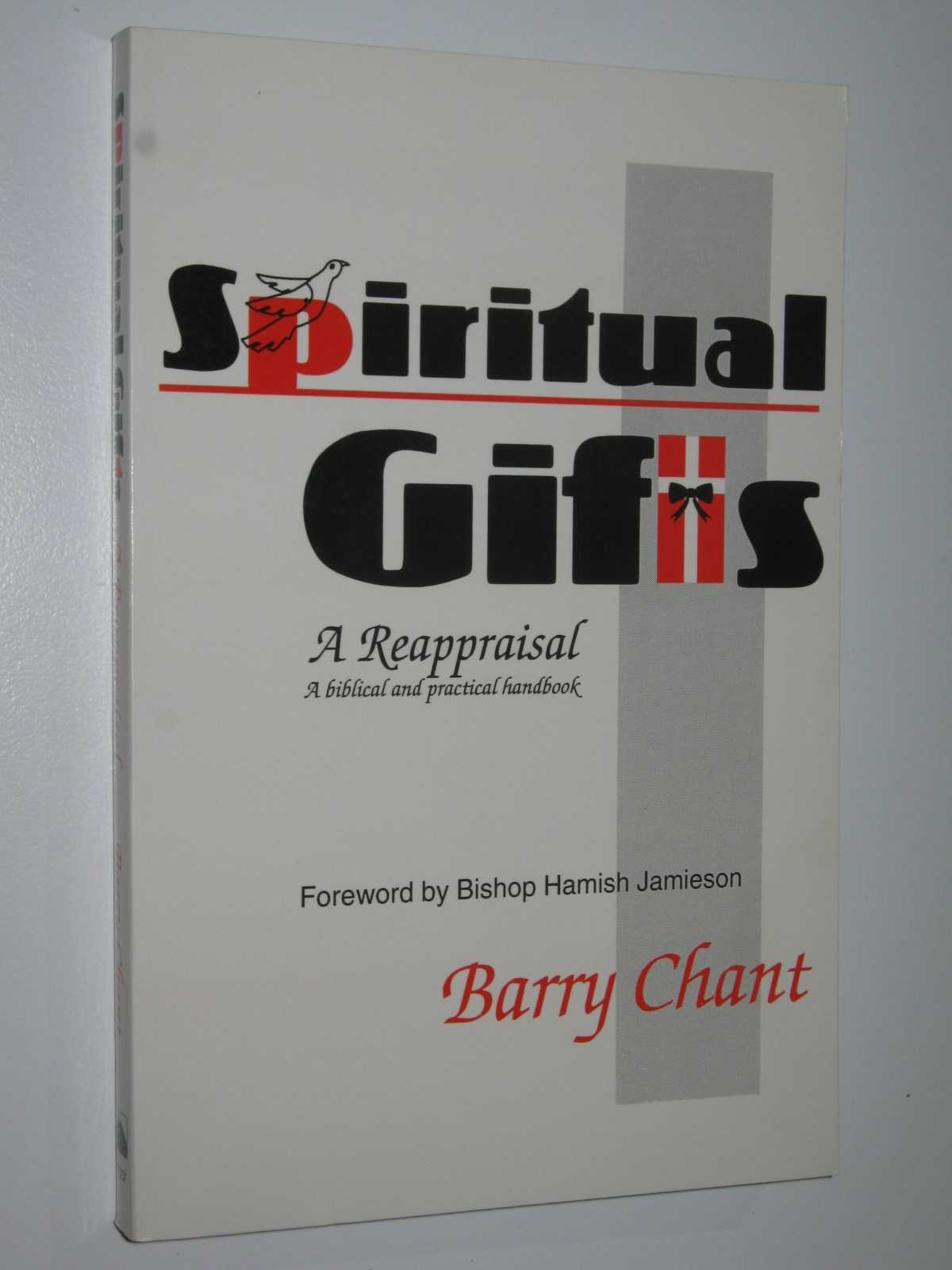Image for Spiritual Gifts: A Reappraisal : A Bibilical and Practical Handbook