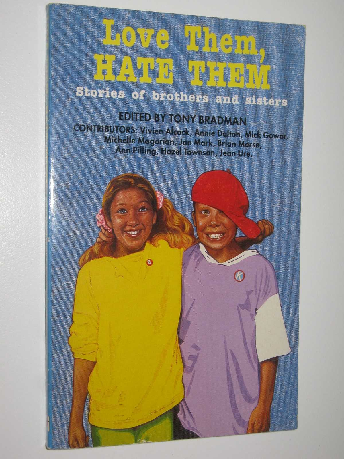 Image for Love Them, Hate Them : Stories of Brothers and Sisters
