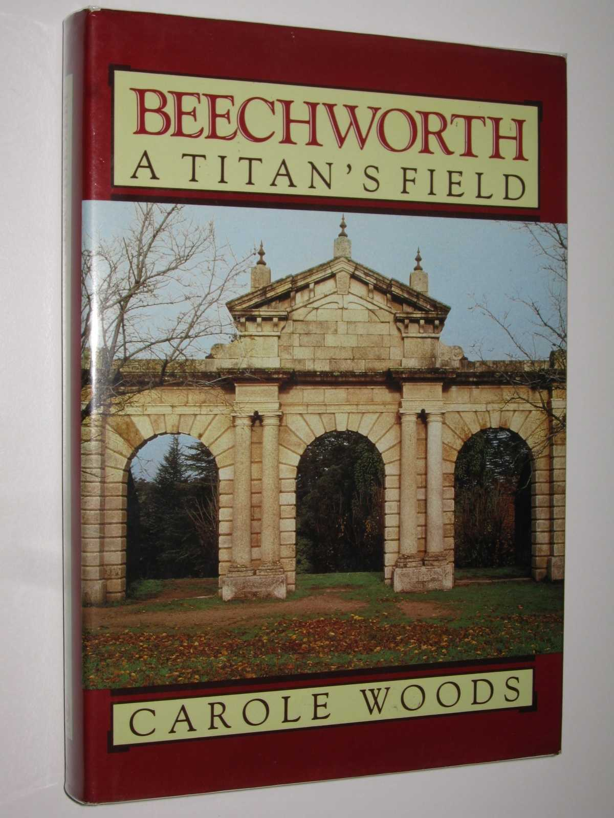 Image for Beechworth: A Titan's Field