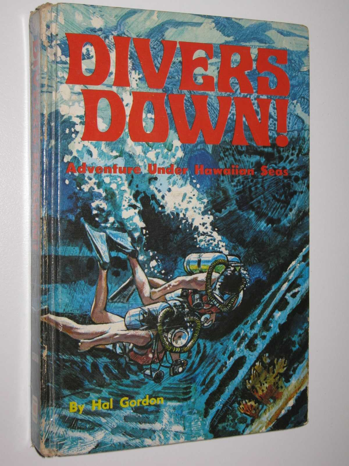 Image for Divers Down : Adventure Under Hawaiian Seas
