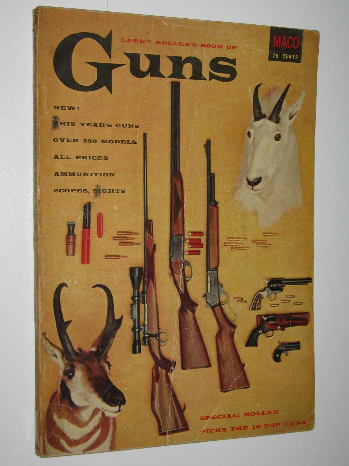 Image for Larry Koller's Book of Guns