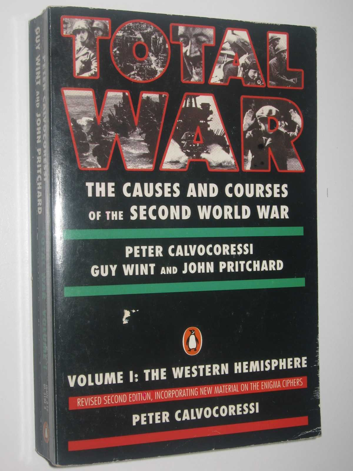 Image for Total War Volume I: The Western Hemisphere : The Causes and Courses of the Second World War