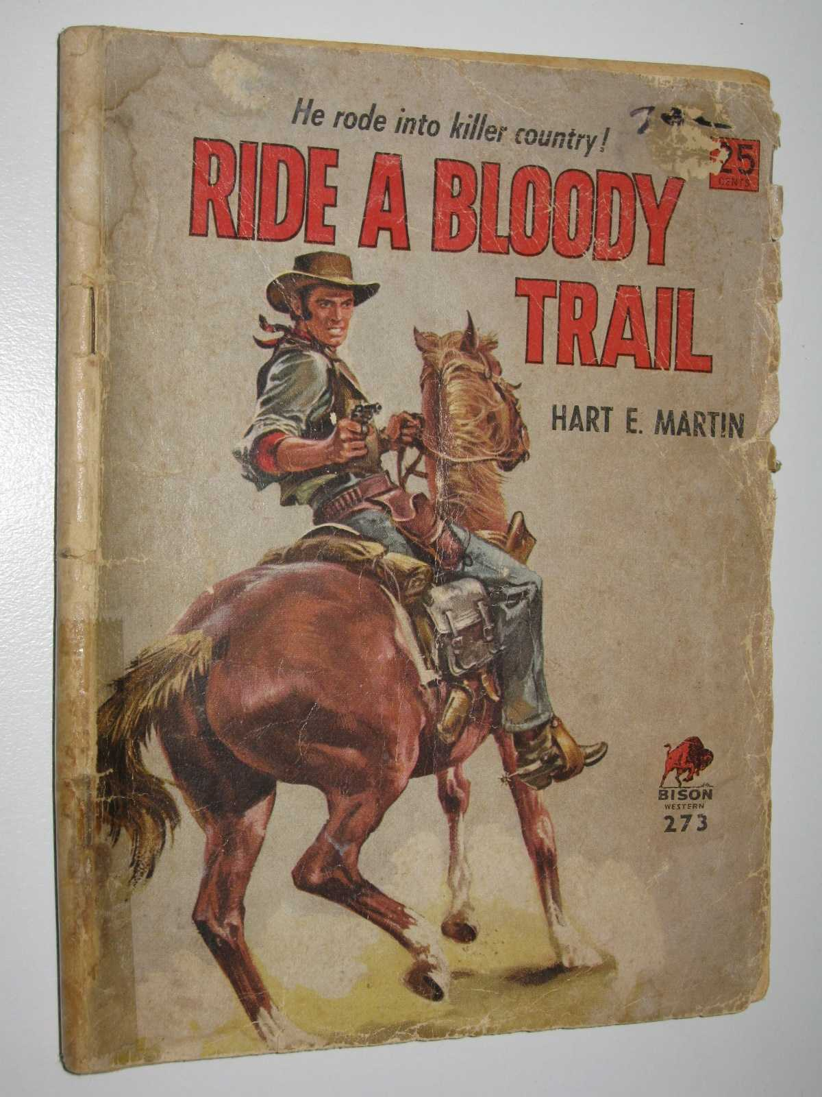 Image for Ride a Bloody Trail - Bison Western Series #273