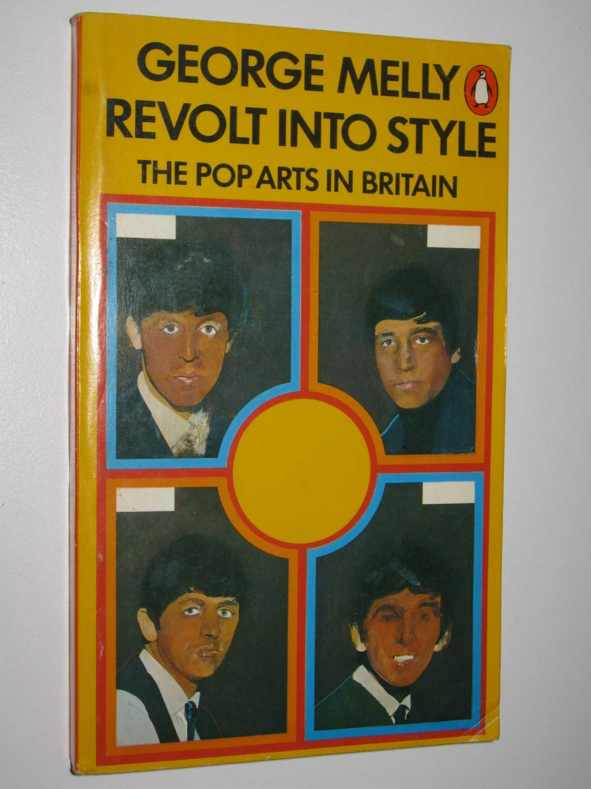 Image for Revolt into Style : The Pop Arts in Britain