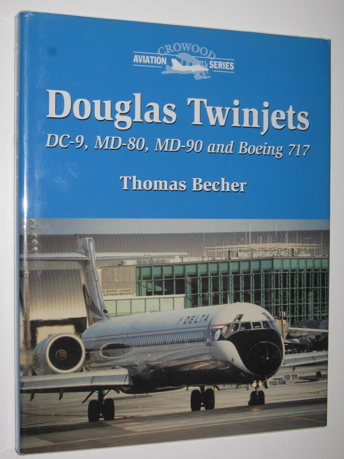 Image for Douglas Twinjets : Dc-9, MD-80, MD-90 and Boeing 717