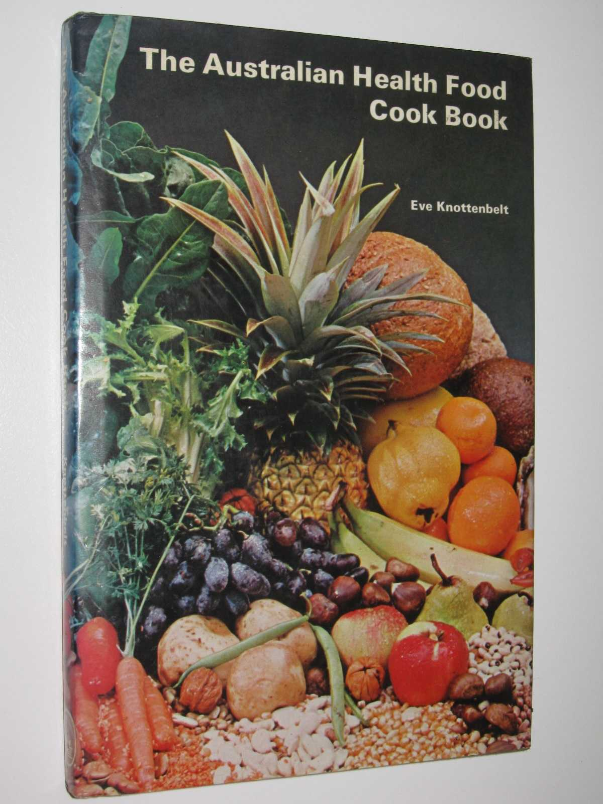 Image for The Australian Health Food Cook Book
