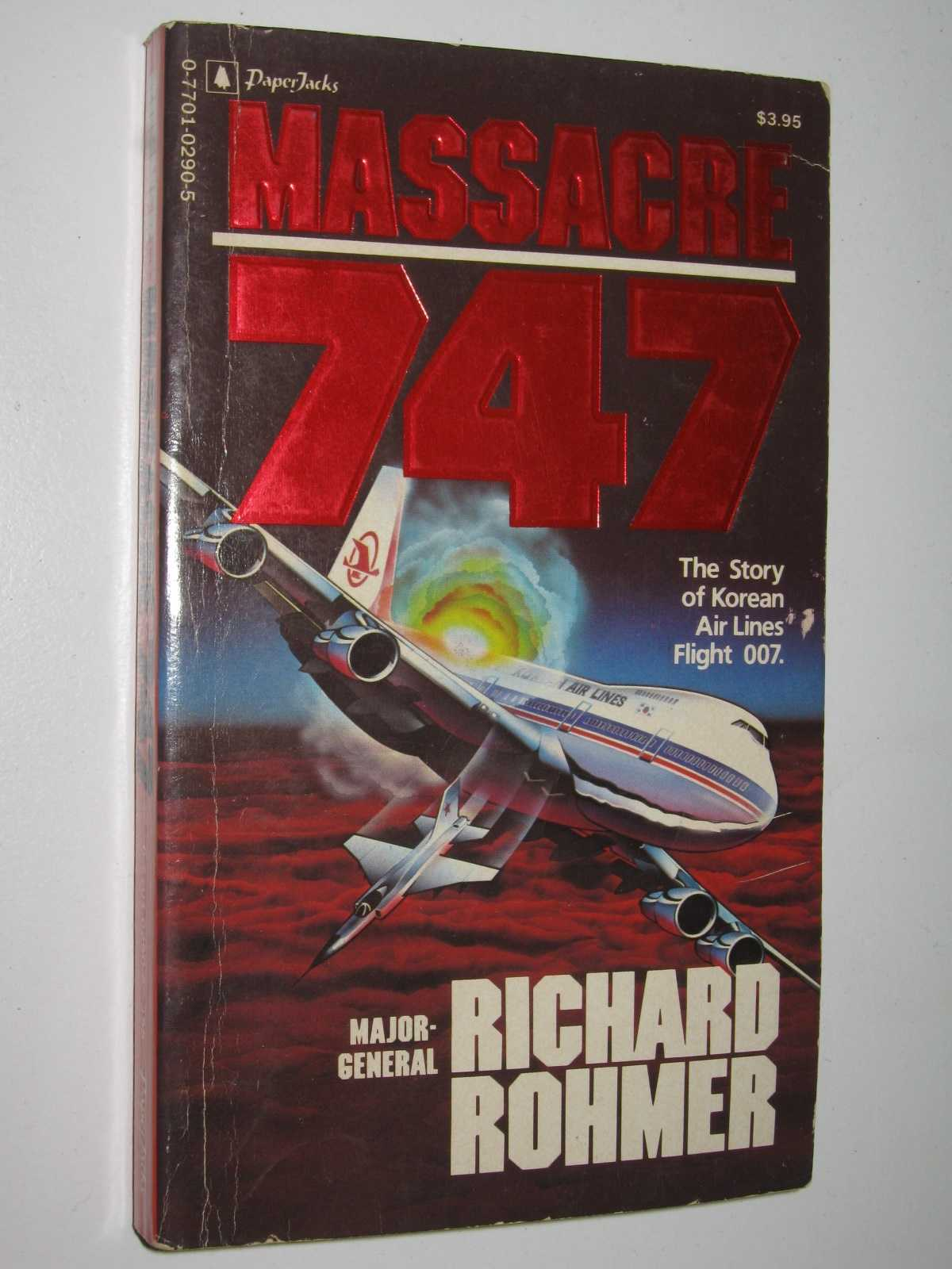 Image for Massacre 747 : The Story of Korean Air Lines Flight 007