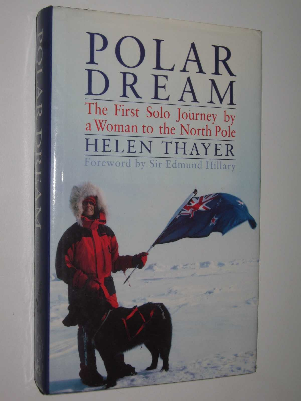Image for Polar Dream : The First Solo Journey By A Woman To The North Pole