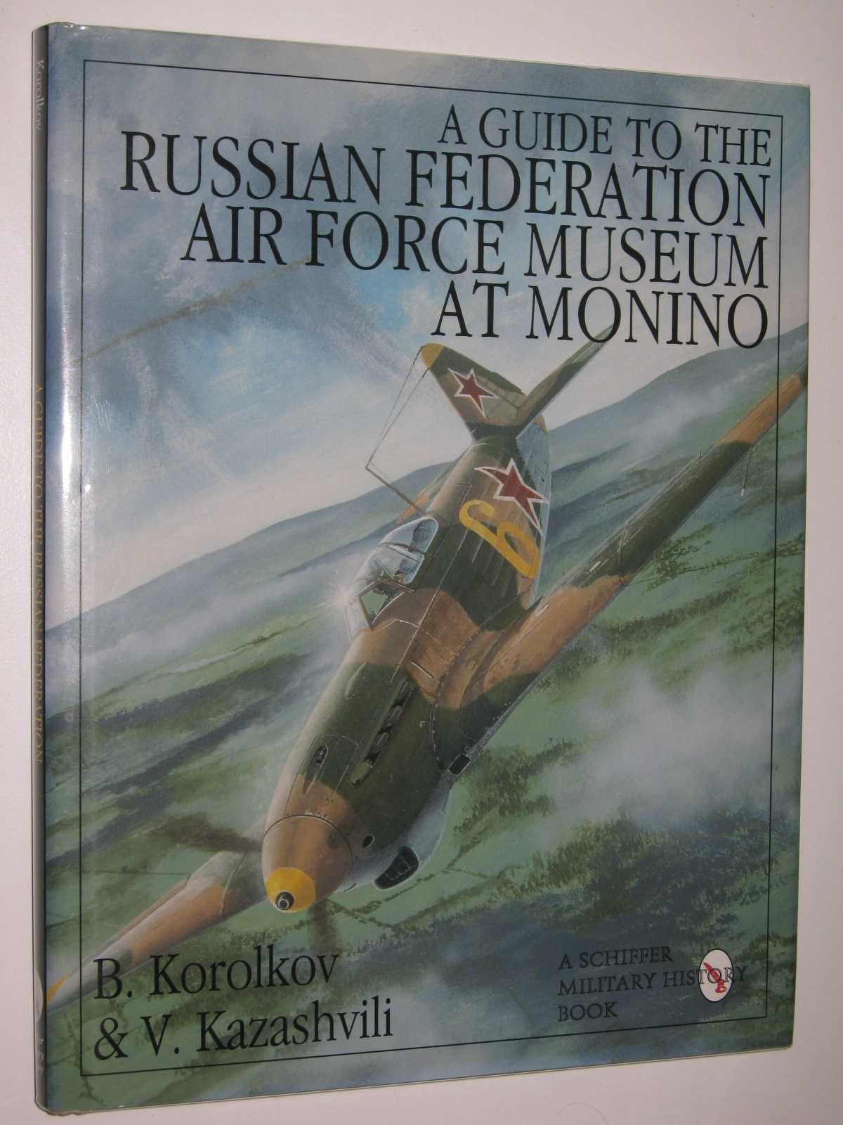 Image for A Guide to the Russian Federation Air Force Museum at Monino