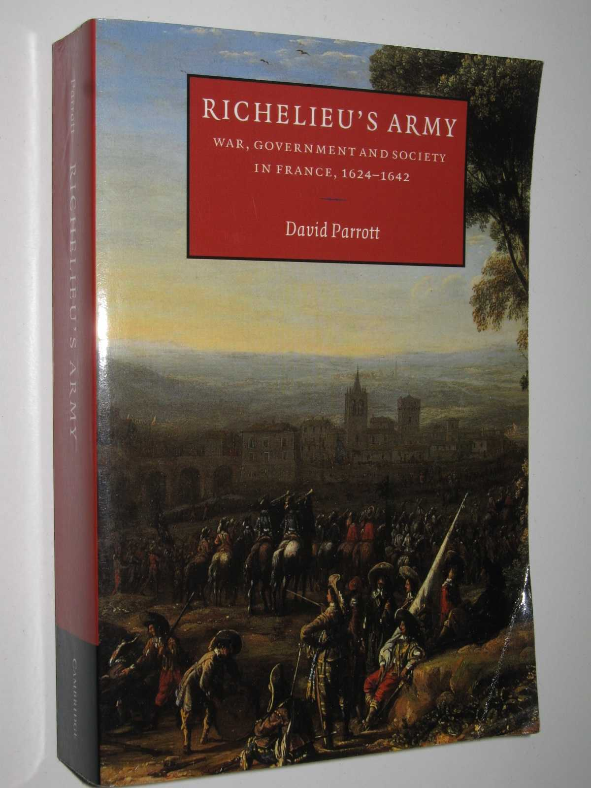 Image for Richelieu's Army : War, Government and Society in France, 1624 -1642