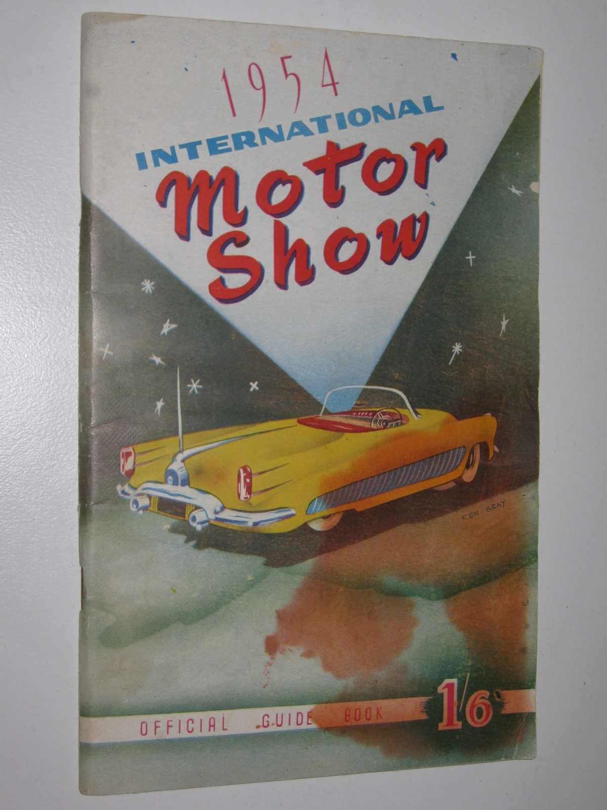 Image for 1954 International Motor Show Exhibition Building, Melbourne : Official Guide Book