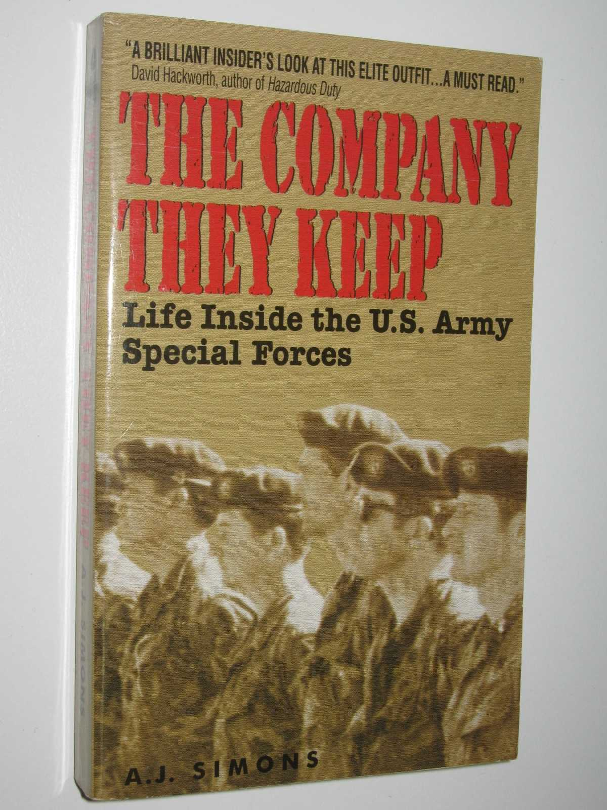 Image for The Company They Keep : Life Inside the US Army Special Forces