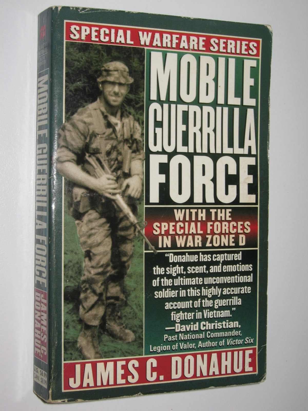 Image for Mobile Guerrilla Force : With the Special Forces in War Zone D