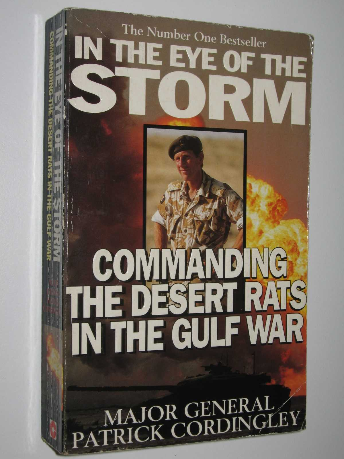 Image for In the Eye of the Storm : Commanding the Desert Rats in the Gulf War