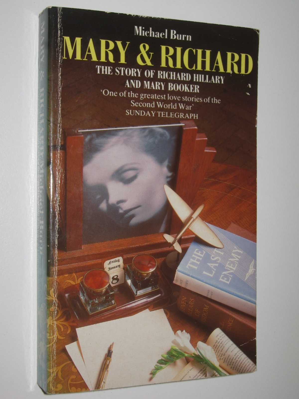 Image for Mary and Richard : The Story of Richard Hillary and Mary Booker