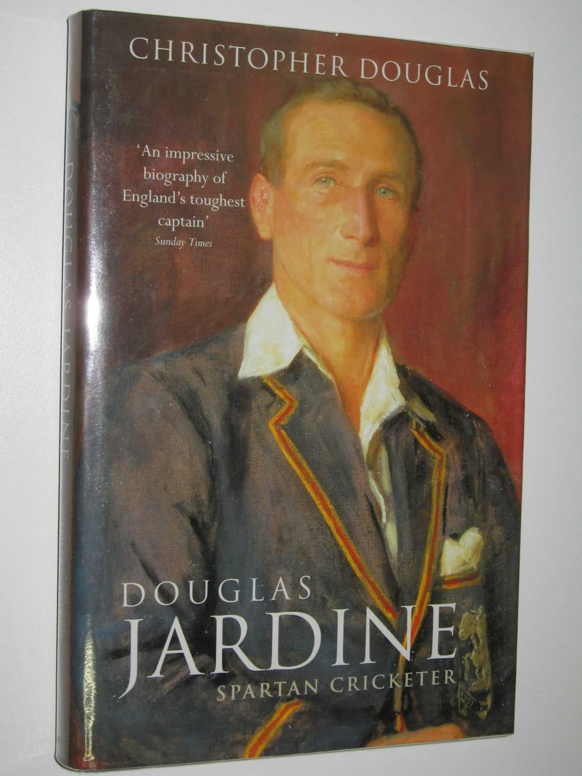 Image for Douglas Jardine: Spartan Cricketer