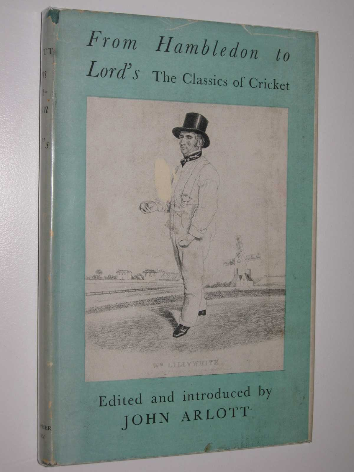 Image for From Hambledon to Lord's : The Classics of Cricket
