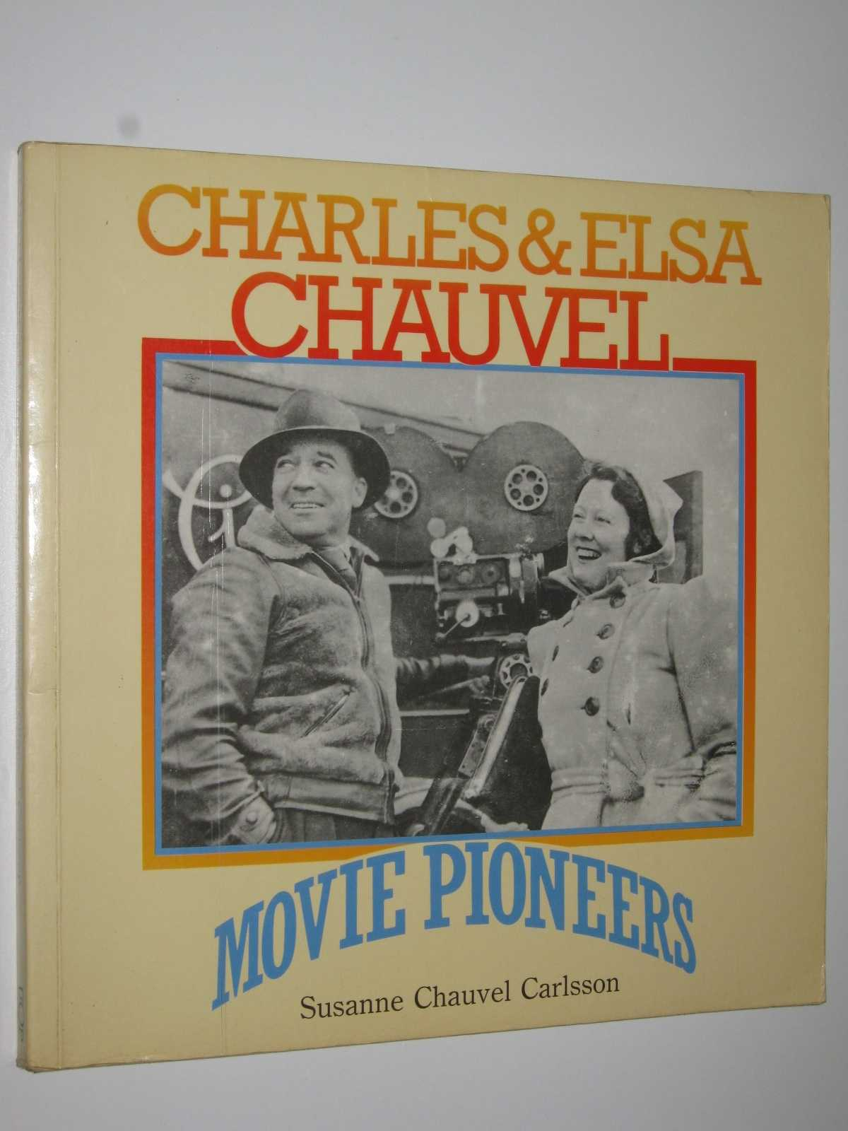 Image for Charles and Elsa Chauvel: Movie Pioneers