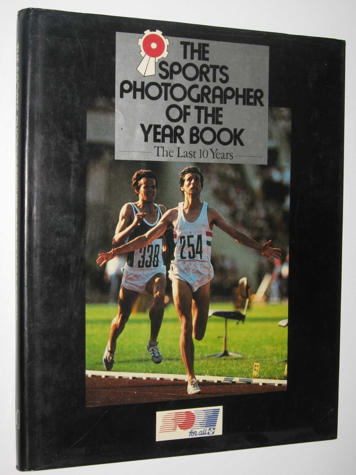 Image for The Sports Photographer Of The Year Book 1975-1984 : The last ten years.