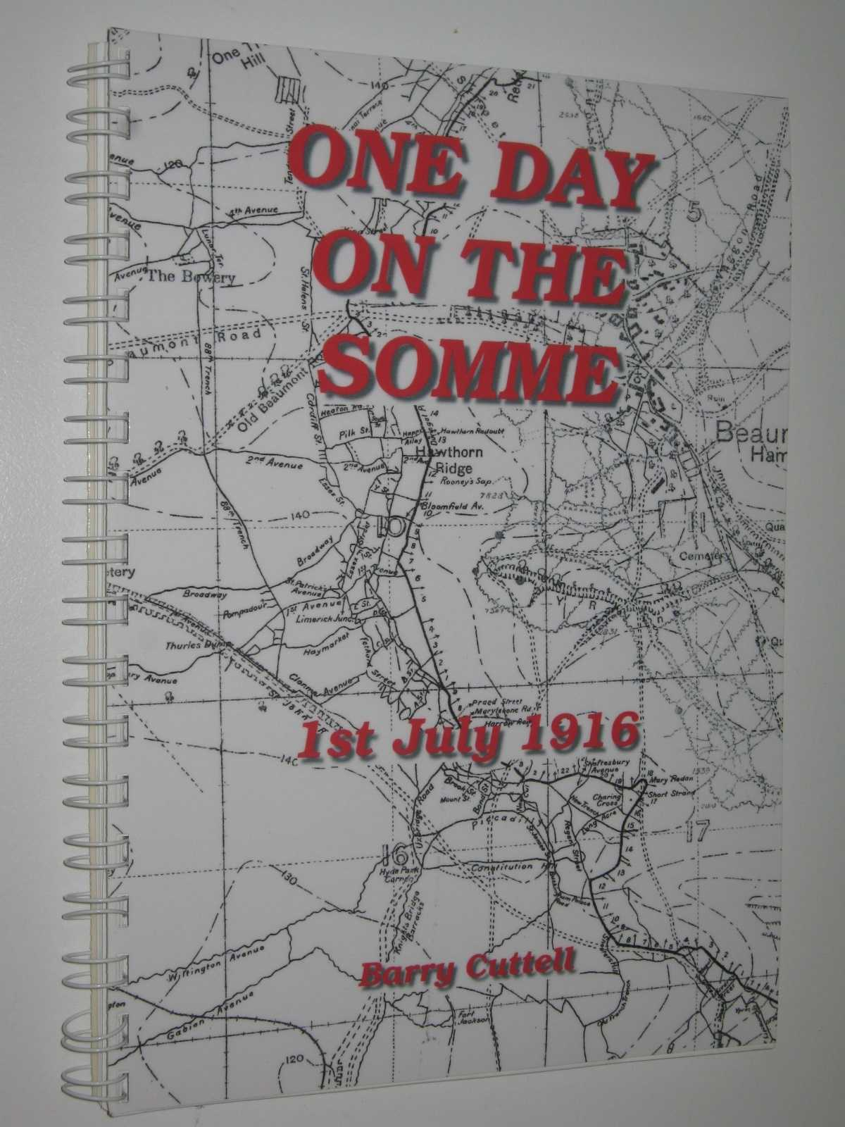 Image for One Day on the Somme: 1st July 1916