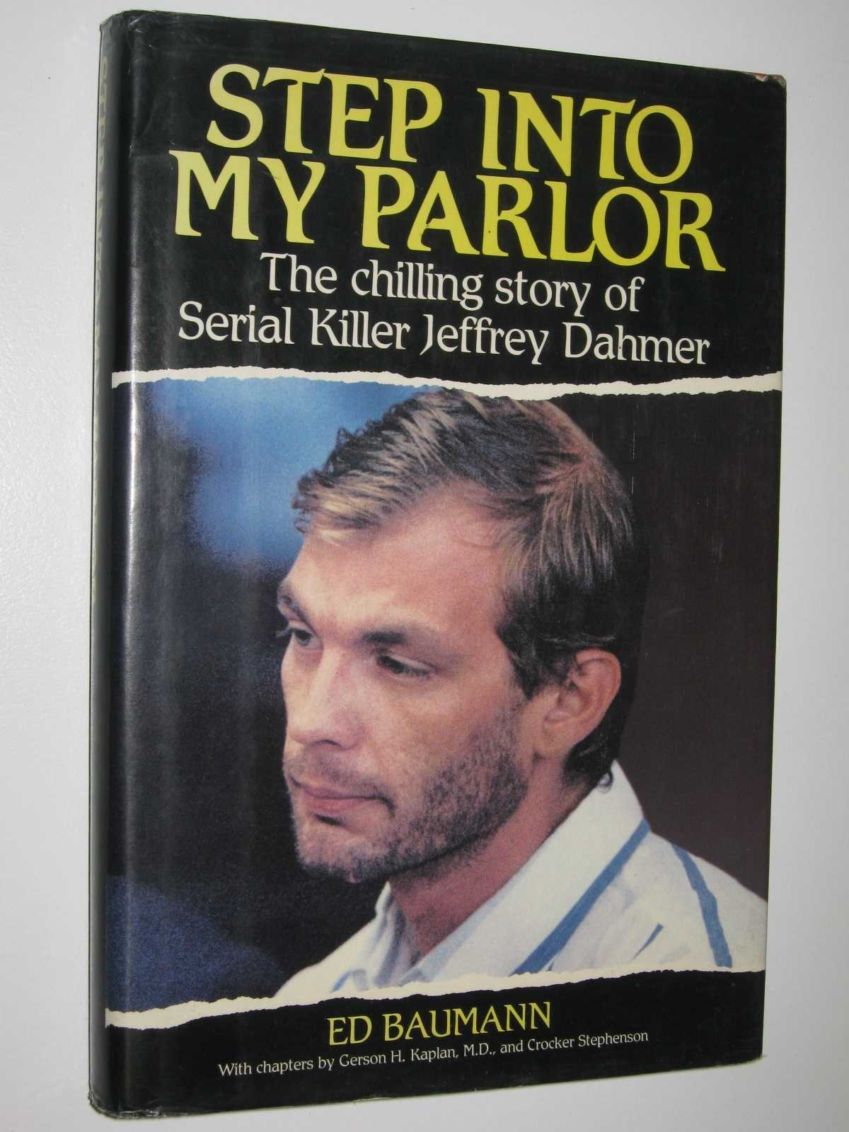 Image for Step Into My Parlor : The Chilling Story of Serial Killer Jeffrey Dahmer