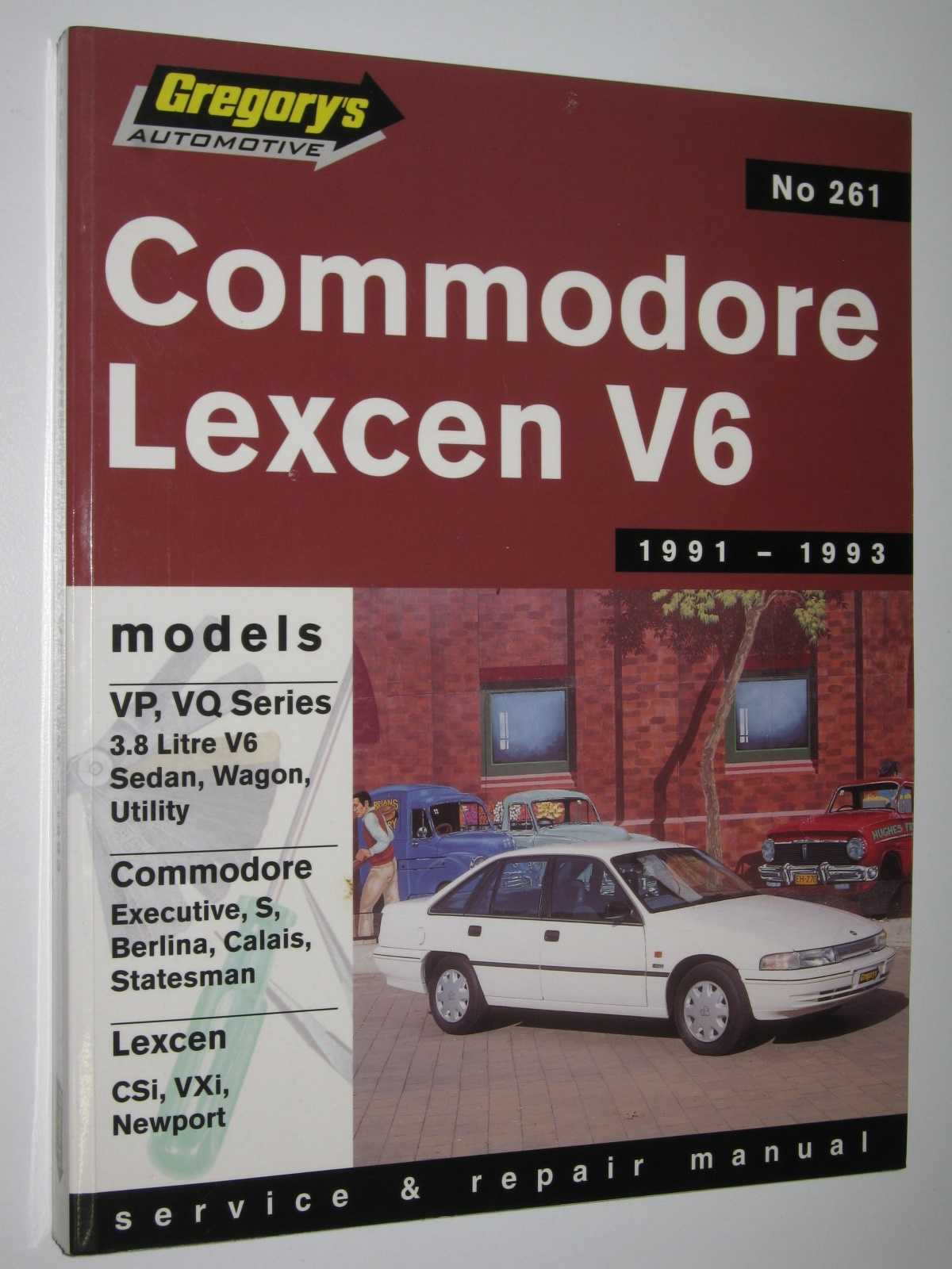 Image for COMMODORE STATESMAN VP, VQ / LEXCEN VP 6 cylinder 1991-93 : Service and Repair Manual