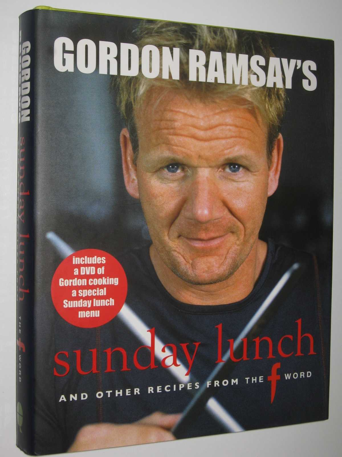 "Image for Gordon Ramsay's Sunday Lunch : And Other Recipes from ""The F Word"