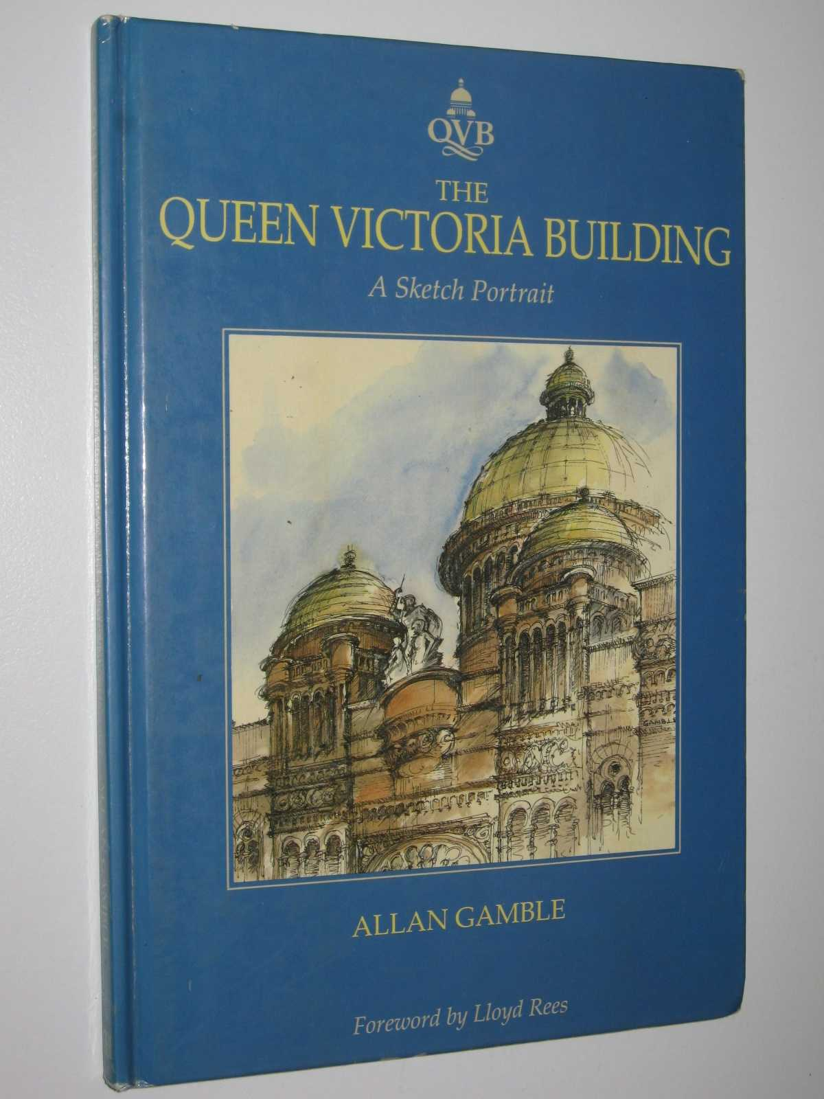 Image for The Queen Victoria Building : A Sketch Portrait