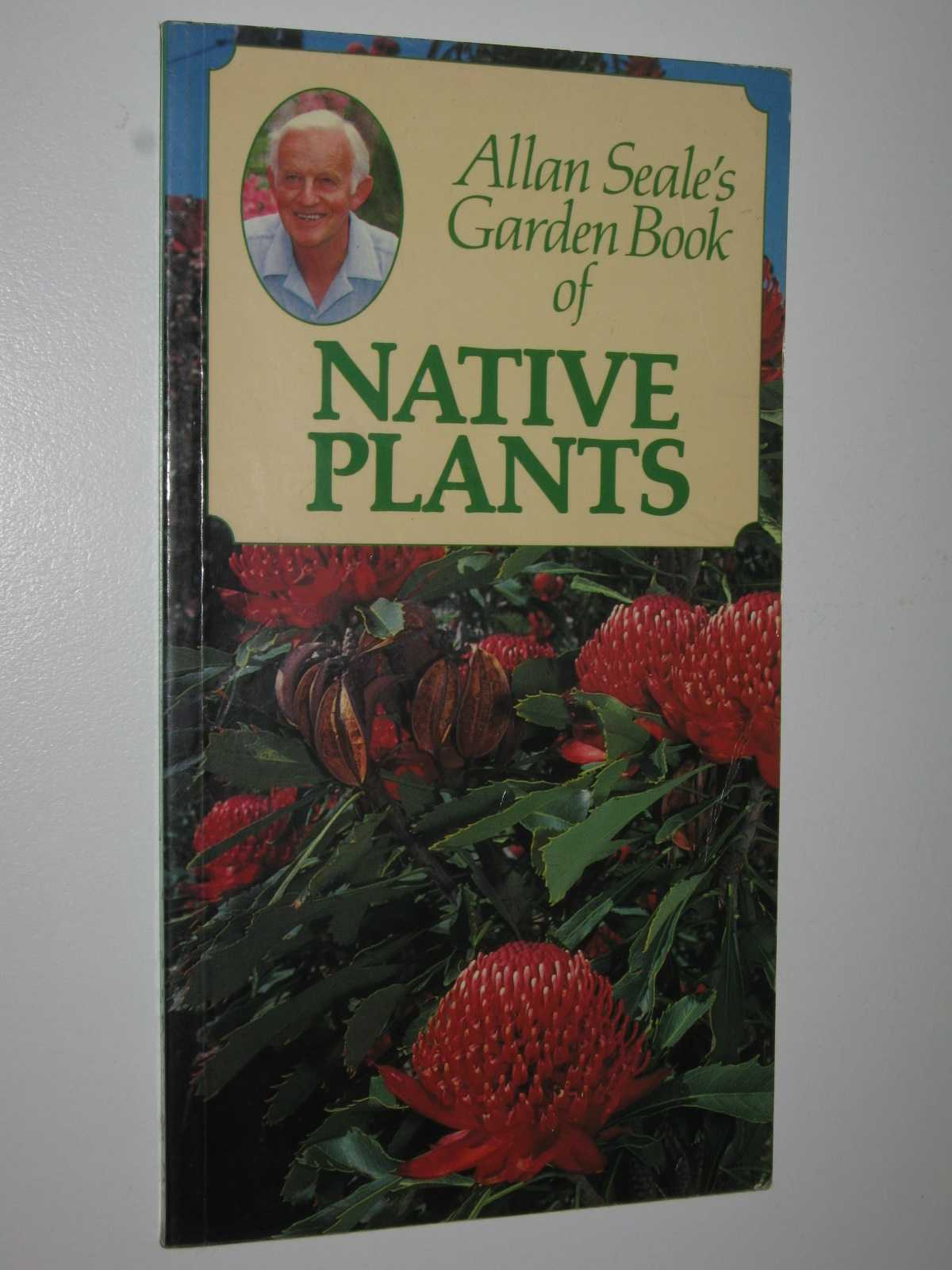 Image for Allan Seale's Garden Book of Native Plants