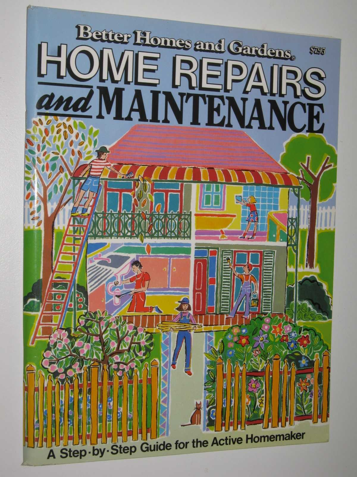 Image for Home Repairs and Maintenance : A Step-by-Step Guide For The Active Homemaker