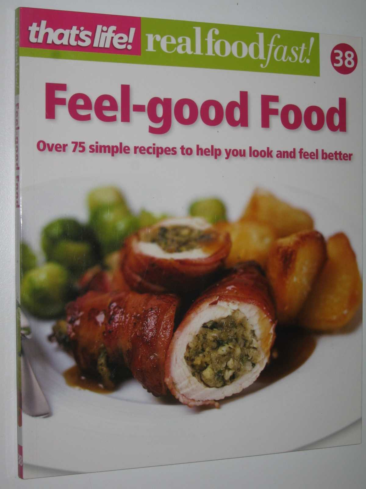 Image for Feel-Good Food - Real Food Fast! Series #38