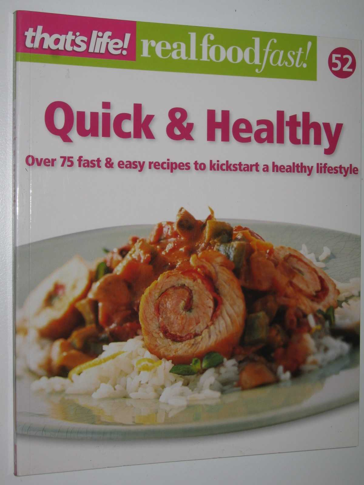 Image for Quick and Healthy - Real Food Fast! Series #52