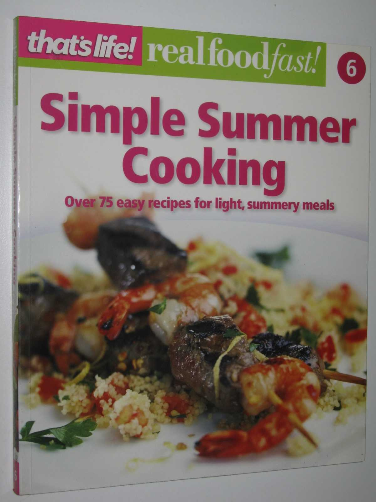 Image for Simple Summer Cooking - Real Food Fast! Series #6