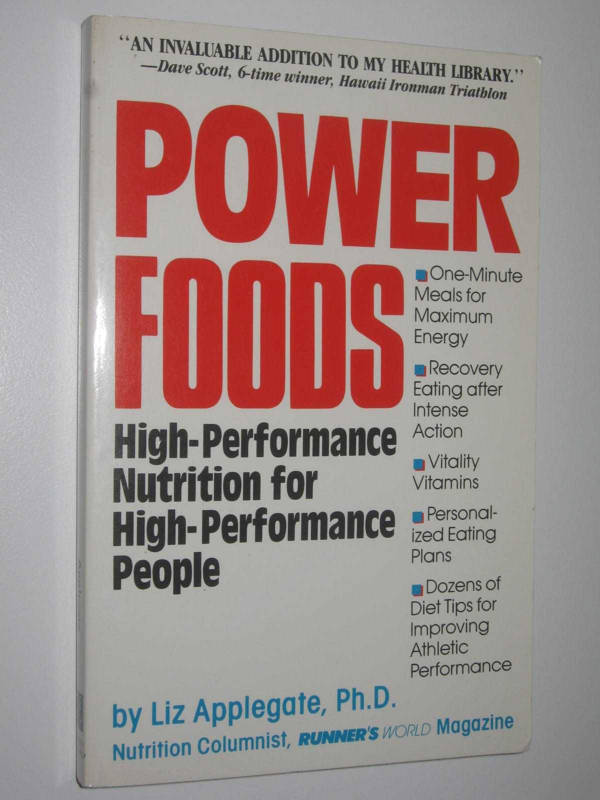 Image for Power Foods : High-Performance Nutrition for High-Performance People