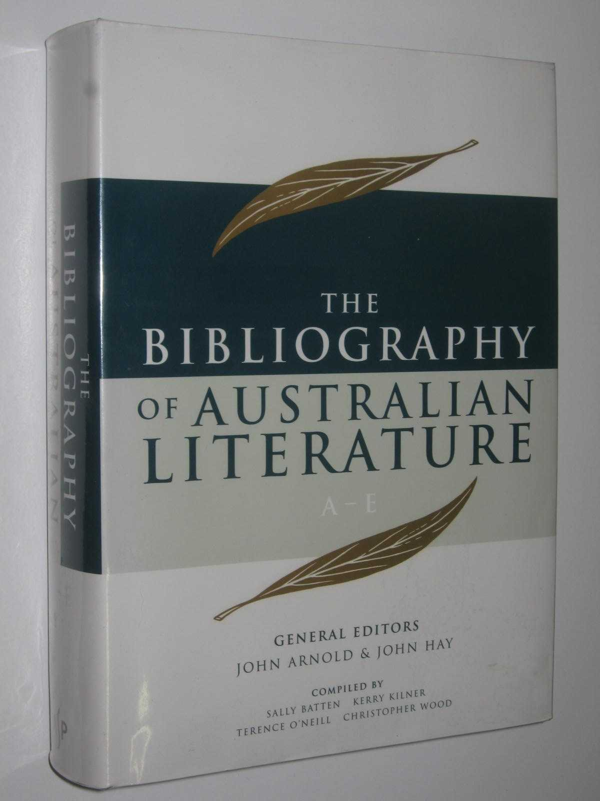 Image for The Bibliography of Australian Literature A-E