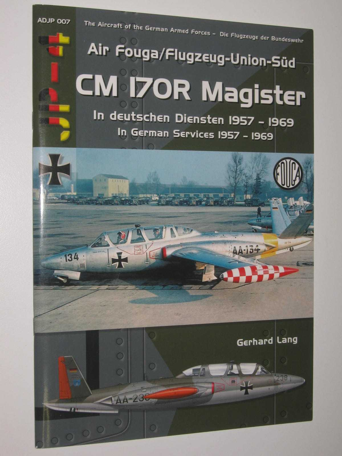 Image for CM 170R Magister In German Services 1957-1969 - Aircraft of the German Armed Forces Series #7