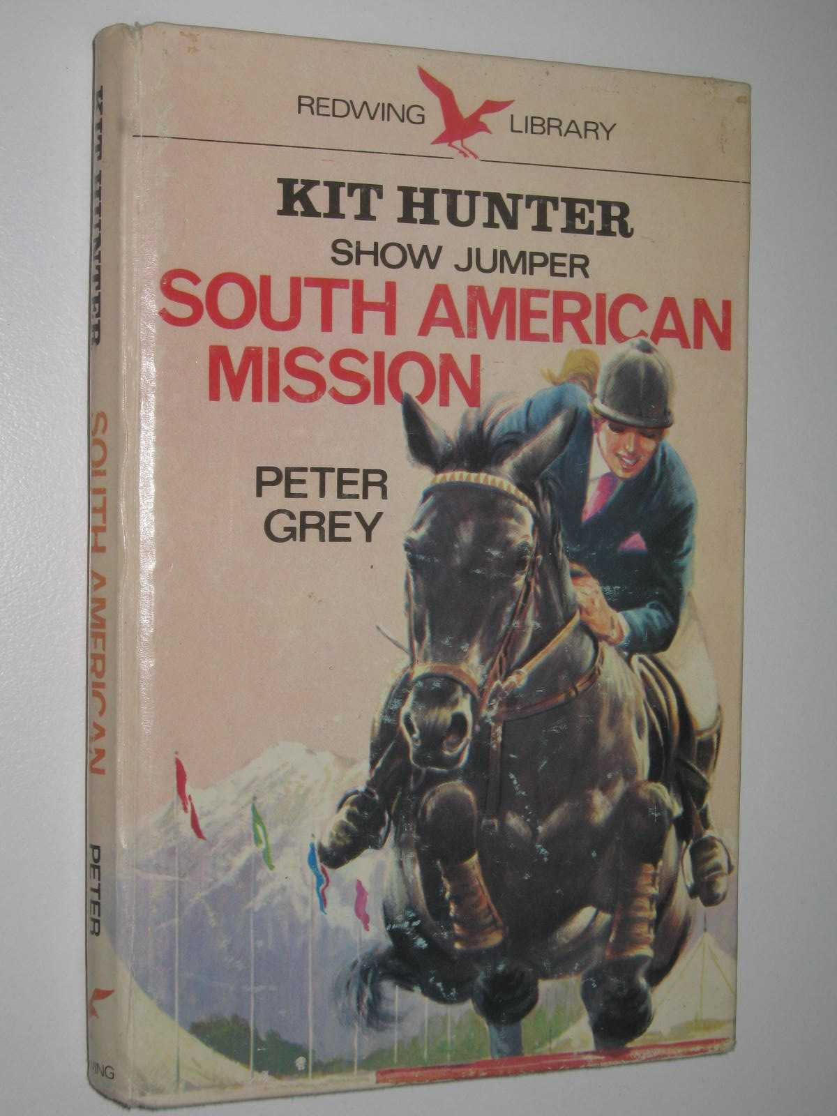 Image for South American Mission - Kit Hunter Show Jumper Series #2