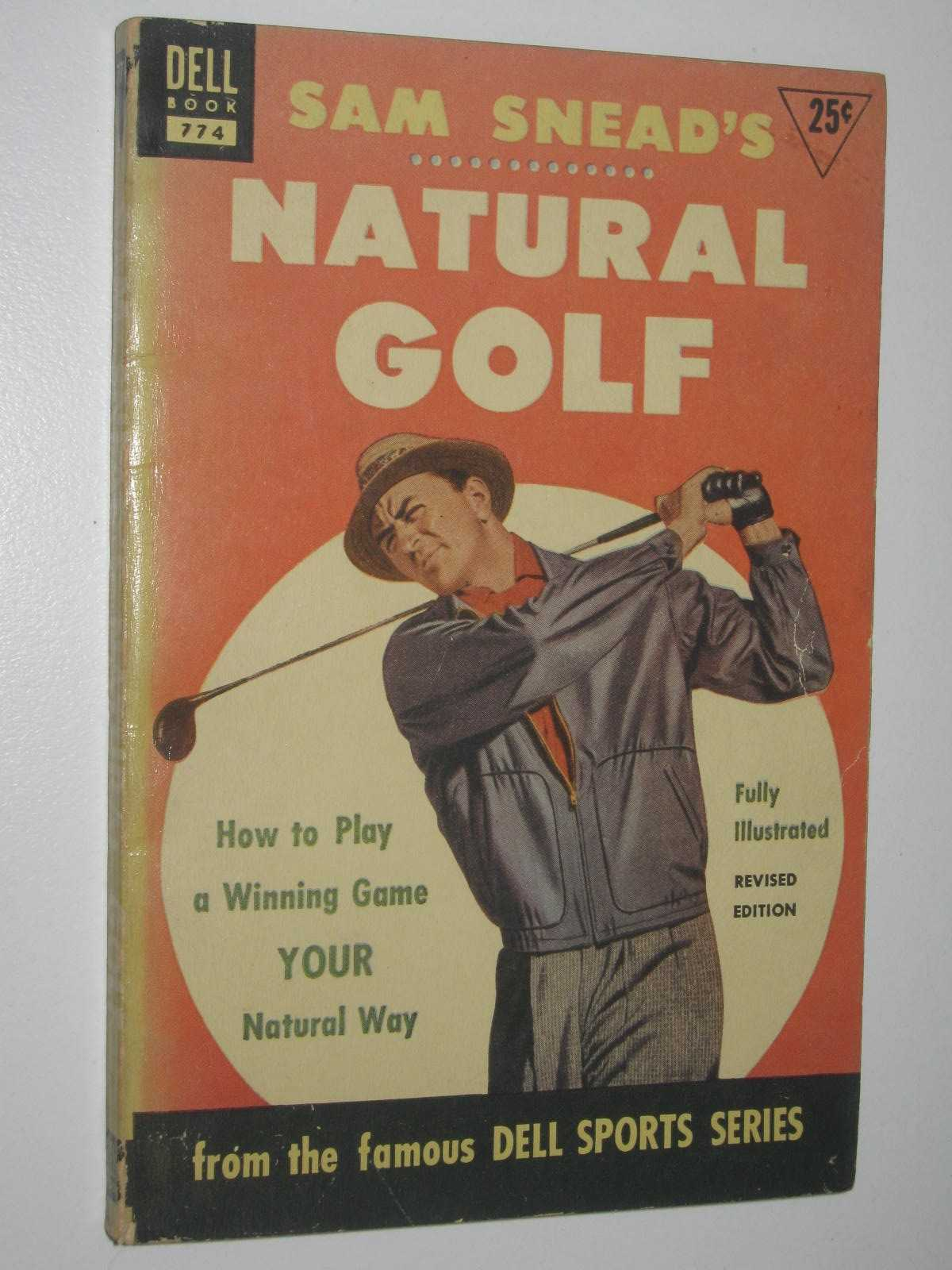 Image for Sam Snead's Natural Golf : How to Play a Winning Game Your Natural Way
