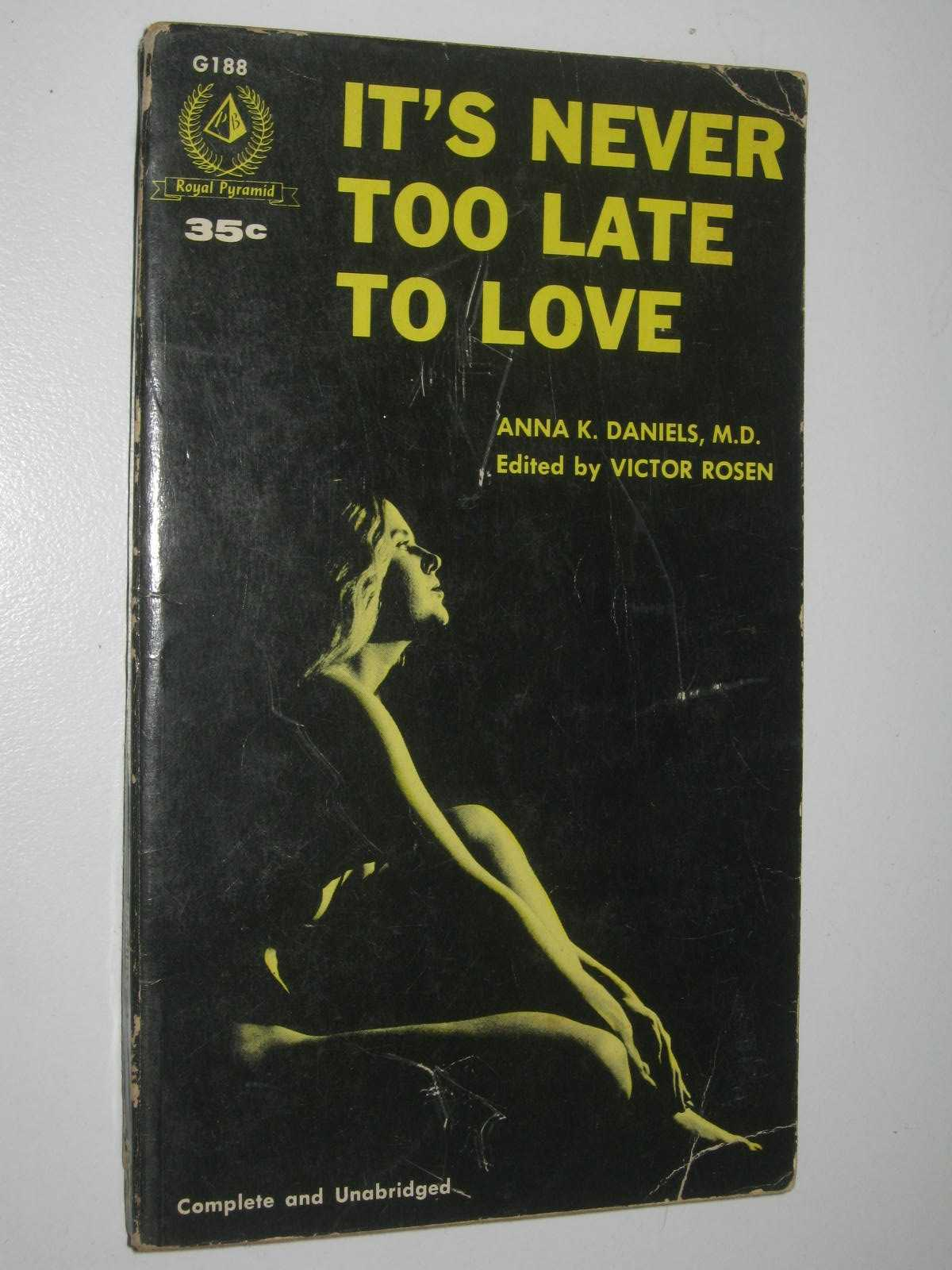 Image for It's Never Too Late to Love