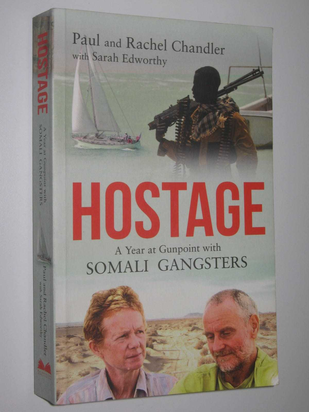 Image for Hostage : A Year at Gunpoint with Somali Gangsters