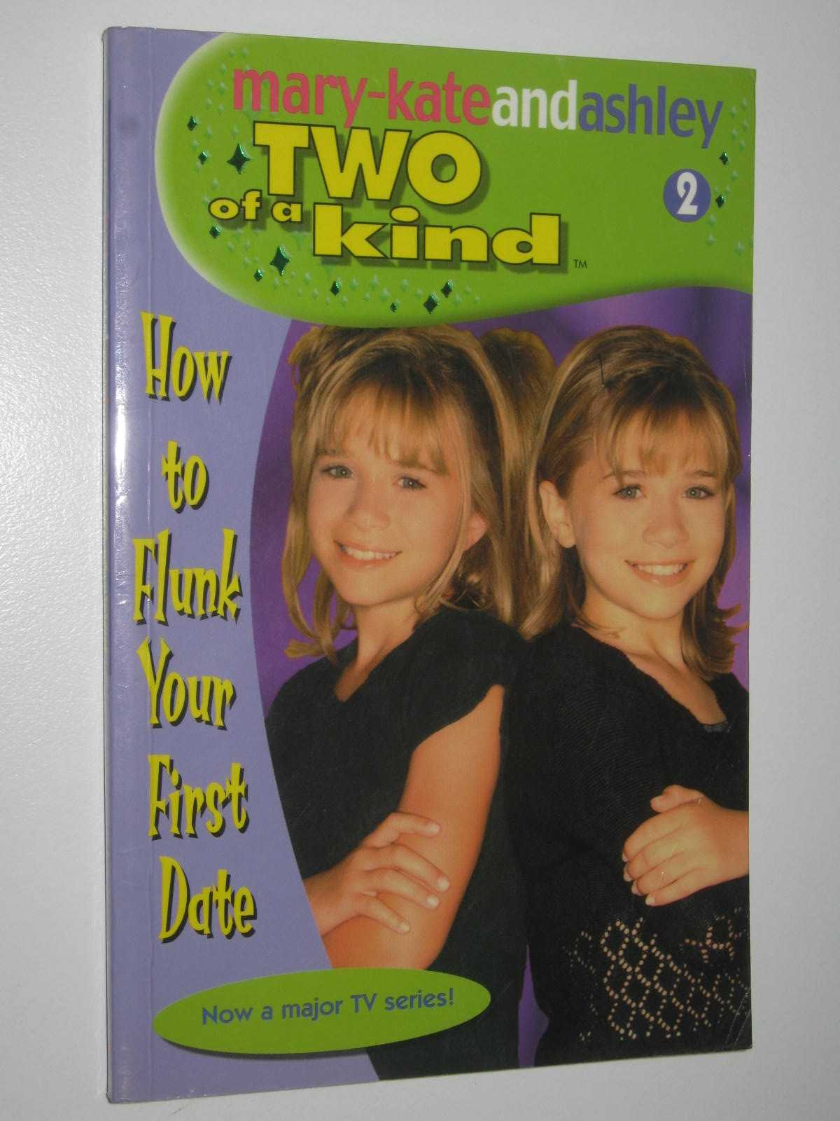 Image for How to Flunk Your First Date - Two of a Kind Series #2