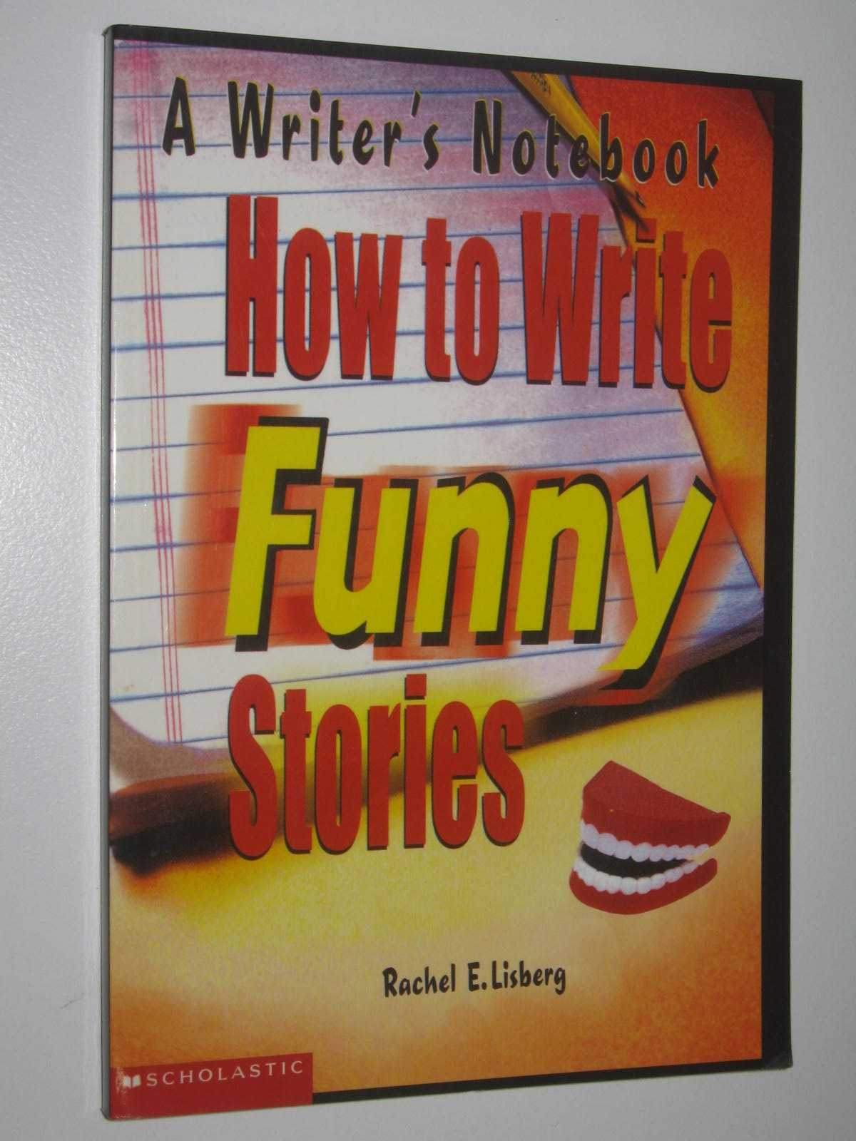 Image for How to Write Funny Stories : A Writer's Notebook