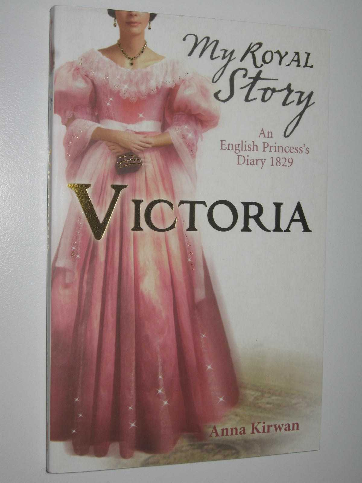 Image for Victoria : An English Princess's Diary 1829