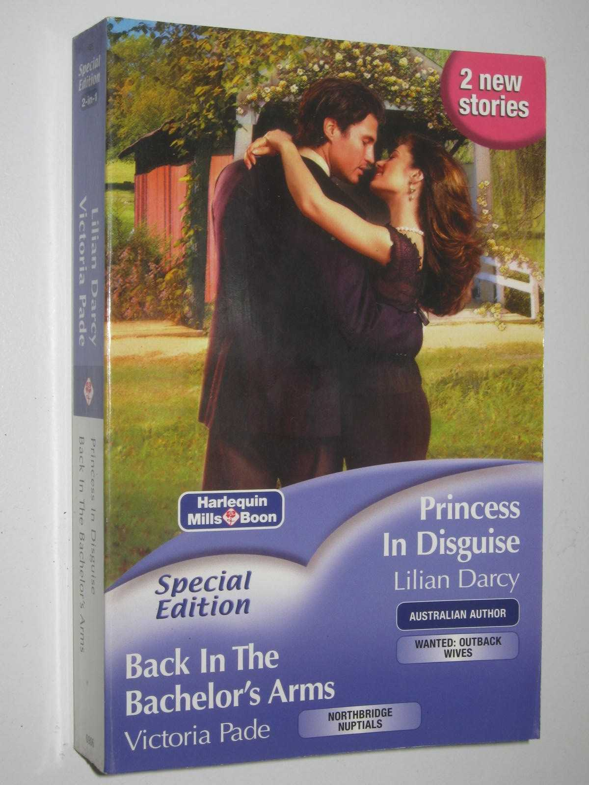 Image for Princess in Disguise + Back in the Bachelor's Arms