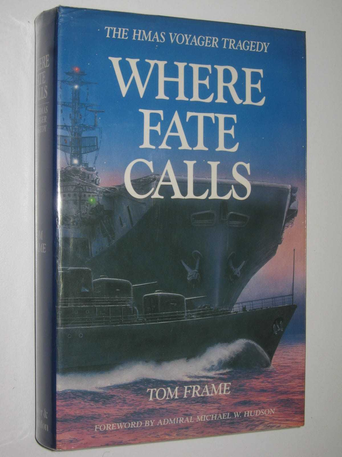 Image for Where Fate Calls : The HMAS Voyager Tragedy