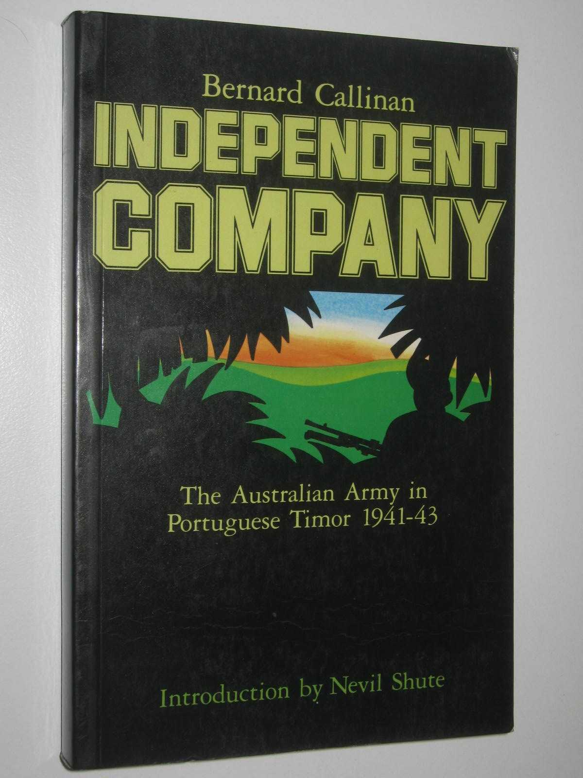 Image for Independent Company : The Australian Army in Portuguese Timor 1941-43