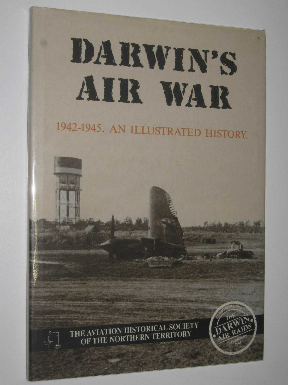 Image for Darwin's Air War : 1942-1945. An Illustrated History