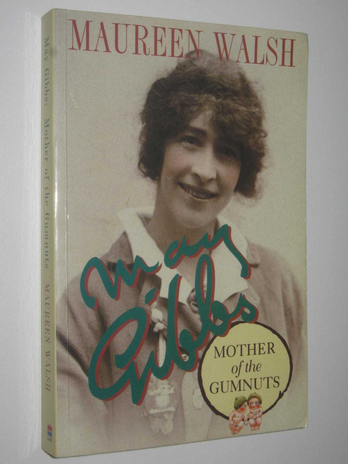Image for May Gibbs, Mother of the Gumnuts